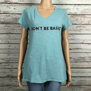 Don't Be Basic Blue Graphic Printed Tee T-shirt